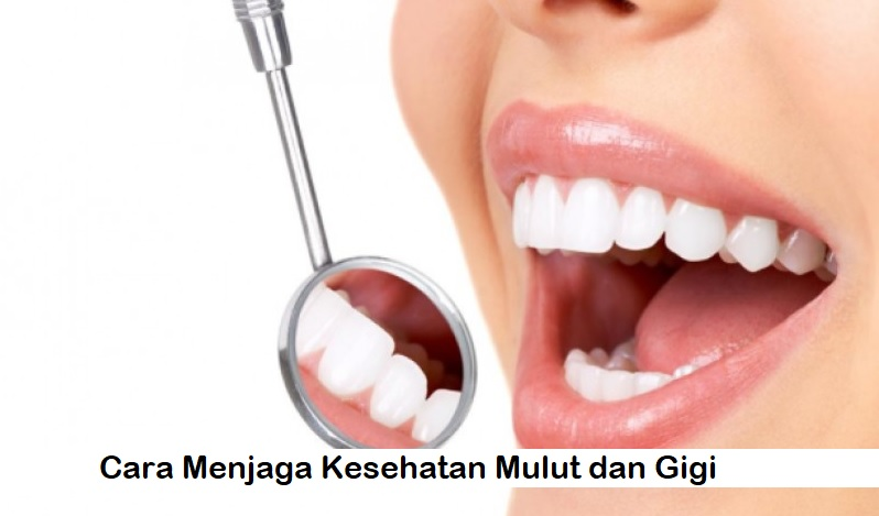 Yuk Lakukan Kebiasaan Ini Untuk Menjaga Kesehatan Mulut dan Gigi mu